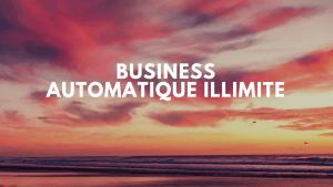 BUSINESS-300x169 Créer un business automatique illimité